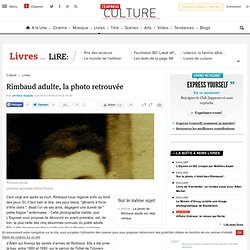 Rimbaud adulte, la photo retrouvée