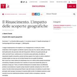"""Il Rinascimento. L'impatto delle scoperte geografiche in """"Storia della Scienza"""""""