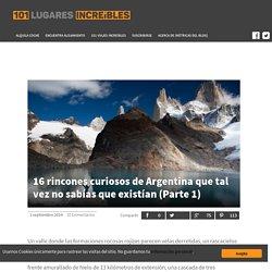 » 16 rincones curiosos de Argentina que tal vez no sabías que existían (Parte 1) 101 Lugares increíbles -