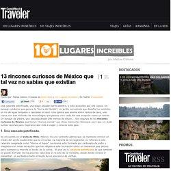 » 13 rincones curiosos de México que tal vez no sabías que existían 101 Lugares increíbles -