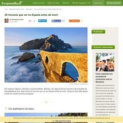 Rincones que ver en España antes de morir