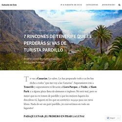 7 rincones de Tenerife que te perderás si vas de turista pardillo – Subasta de Ocio