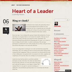 Ring or clunk? « Heart of a Leader