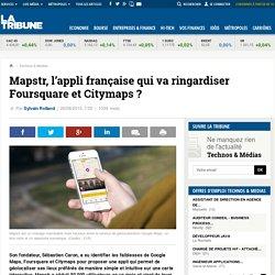 Mapstr, l'appli française qui va ringardiser Foursquare et Citymaps ?