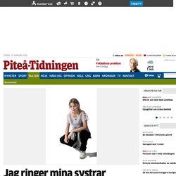 Jag ringer mina systrar - Kultur - Piteå-Tidningen