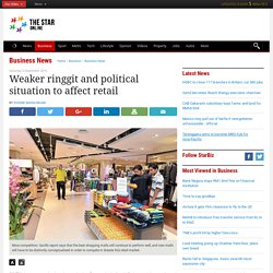 Weaker ringgit and political situation to affect retail