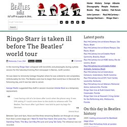 June 3rd, 1964 : Ringo Starr is taken ill before The Beatles' world tour