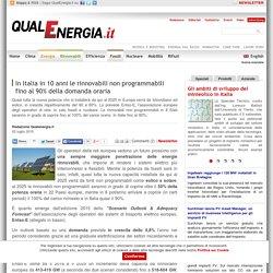 In Italia in 10 anni le rinnovabili non programmabili fino al 90% della domanda oraria