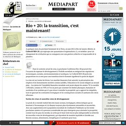 Rio + 20: la transition, c'est maintenant!