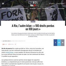 A Rio, l'autre bilan: «100droits perdus en 100jours»
