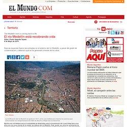 El río Medellín está recobrando vida