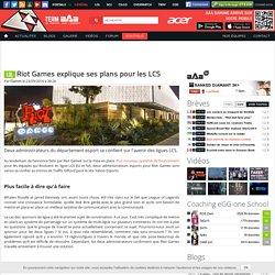 Riot Games explique ses plans pour les LCS