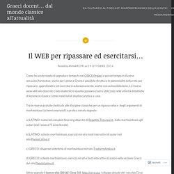 Il WEB per ripassare ed esercitarsi… – Graeci docent… dal mondo classico all'attualità