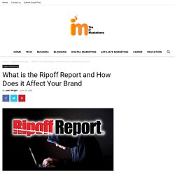 What is the Ripoff Report and How Does it Affect Your Brand