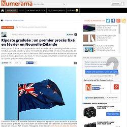 Riposte graduée : un premier procès fixé en février en Nouvelle-Zélande