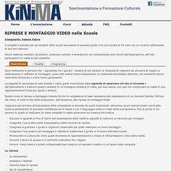 RIPRESE E MONTAGGIO VIDEO nelle Scuole