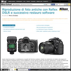 Riproduzione di foto antiche con Reflex DSLR e successivo restauro software