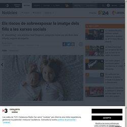 Els riscos de sobreexposar la imatge dels fills a les xarxes socials