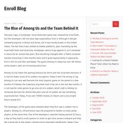 The Rise of Among Us and the Team Behind It - Enroll Blog