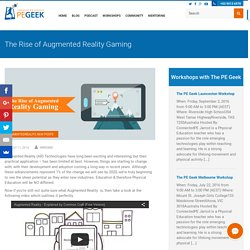 The Rise of Augmented Reality Gaming