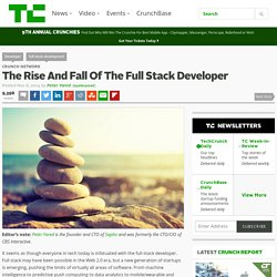 The Rise And Fall Of The Full Stack Developer