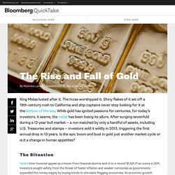 The Rise and Fall of Gold - QuickTake - Bloomberg