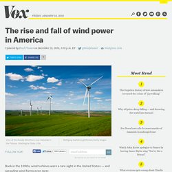 The Rise and Fall of Wind Power in America