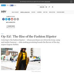 The Rise of the Fashion Hipster