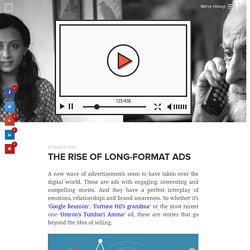 The rise of long-format ads