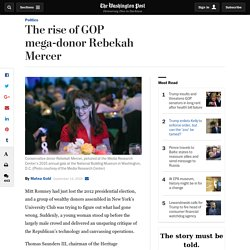 The rise of GOP mega-donor Rebekah Mercer