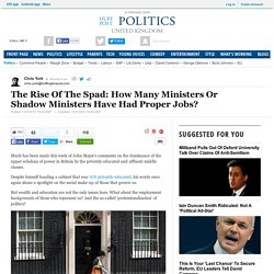 The Rise Of The Spad: How Many Ministers Or Shadow Ministers Have Had Proper Jobs?