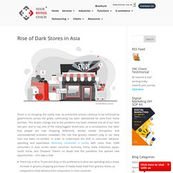 Rise of Dark Stores in Asia