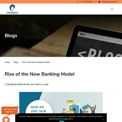 Rise of the New Banking Model