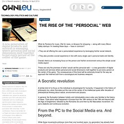 "The rise of the ""persocial"" web"