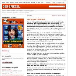 DAS RISIKO FÄHRT MIT - Dein SPIEGEL 3/2012