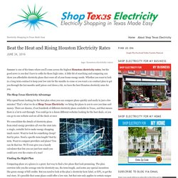 Beat the Heat and Rising Houston Electricity Rates