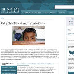 Rising Child Migration to the United States
