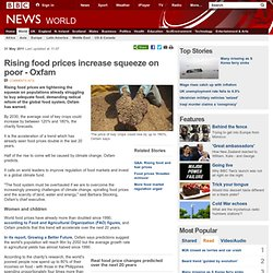 Food prices 'will double by 2030', Oxfam warns