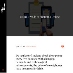 Rising Trends of Shopping Online