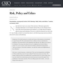 Risk, Policy and Ethics