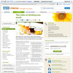 The risks of drinking too much - Live Well
