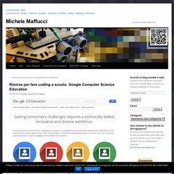 Risorse per fare coding a scuola: Google Computer Science Education