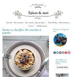 Risotto au chou-fleur rôti, amandes et paprika - Épices & moi