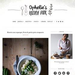Risotto aux asperges, fèves & petits pois croquants - Ophelie's Kitchen Book