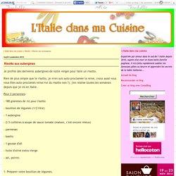 Risotto aux aubergines - L'Italie dans ma cuisine