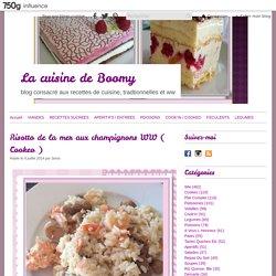 Risotto de la mer aux champignons WW ( Cookeo ) - La cuisine de Boomy
