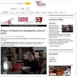 Borgen : Le Risotto aux champignons, citron et persil
