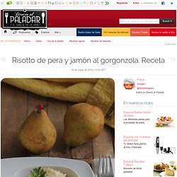 Risotto de pera y jamón al gorgonzola