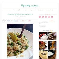 Risotto aux légumes vegan {recette de base} - My healthy sweetness