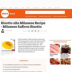 Risotto alla Milanese Recipe - Risotto allo Zafferano - Milanese Saffron Risotto
